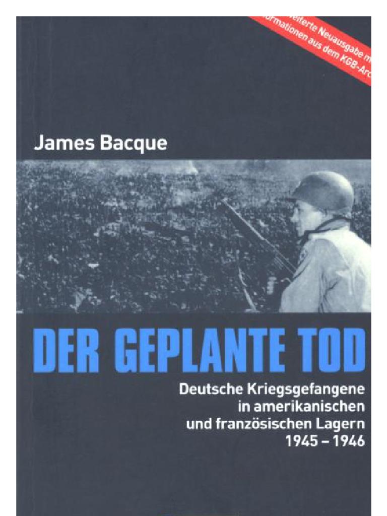 Bacque James - Der Geplante Tod (2002, 496 S.)