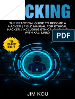 Hacking The Practical Guide to Become a Hacker  Field Manual for Ethical Hacker  Including Ethical Hacking with Kali Linux by Jim Kou (z-lib.org)