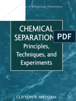 Meloan - Chemical Separations - Principles, Techniques and Experiments HQ (Wiley, 1999)
