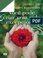 Voce pode criar uma vida excepc - Louise L. Hay.pdf