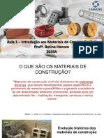 Aula 1 - Introdução aos Materiais de Construção Civil 2019A