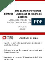 Melhor evidência científica - Elaboração do Projeto de Pesquisa