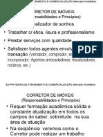 ESTRATÉGIAS DE ATENDIMENTO E COMERCIALIZAÇÃO DE IMÓVEIS