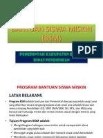 SOSIALISASI BANTUAN SISWA MISKIN (BSM)
