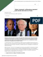 Sanders 'socialista', Biden 'moderado' ou Bloomberg 'gastador'_ por que Superterça pode decidir adversário de Trump - BBC News Brasil