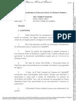 JUR - execução - regime aberto - autorização de viagem - indefere - julgados STF