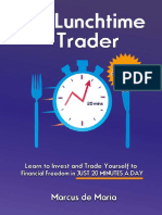The Lunchtime Trader by Marcus de Maria