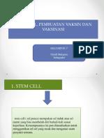 PPT KEL.7 STERM CELL,P.VAKSINDAN VAKSINISASI