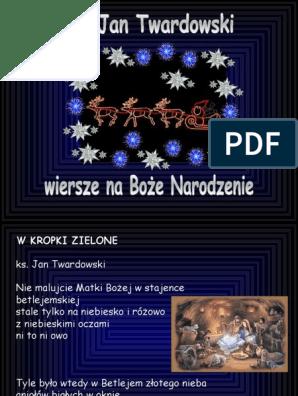 Jan Twardowski Wiersze Na Boże Narodzenie