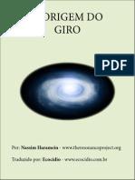 A Origem Do Giro - Nassim Haramein (traduzido por Ecocidio.com.br)