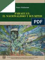 PARAGUAY EL NACIONALISMO Y SUS MITOS - GAYA MAKARAN - ANO 2014 - PORTALGUARANI