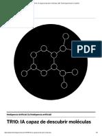 TR10_ IA capaz de descubrir moléculas _ MIT Technology Review en español