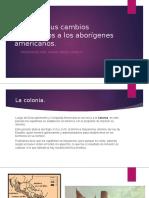 Europa y sus cambios económicos a los aborígenes.pptx