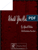 Would You Mind by. Mykia Wilson with contributions from Kenlo