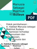 1. MANUSIA SEBAGAI MAKHLUK BUDAYA
