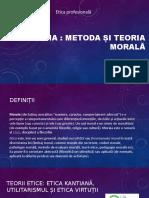 metoda si teorie morala