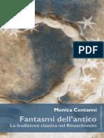 Monica Centanni - Fantasmi dell'antico. La tradizione classica nel Rinascimento-Guaraldi (2017)