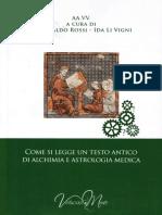 AAVV (a cura di Paolo Aldo Rossi, Ida Li Vigni) - Come si legge un testo antico di alchimia e astrologia medica-Virtuosa-Mente (2017).pdf