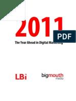 Bigmouthmedia's 2011 digital marketing predictions