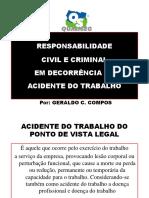 RESPONSABILIDADE CIVIL E CRIMINAL EM DECORRÊNCIA DO ACIDENTE DE TRABALHO