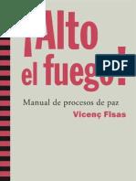 Alto El Fuego Manual_procesos_paz Fisas