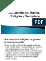 Masculinidade, Mulher, Religião e Sociedade