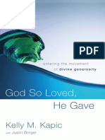 God So Loved, He Gave - by Kelly M. Kapic, Excerpt