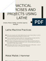 Practical exercises and projects using lathe