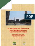 EL PATRIMONIO CULTURAL DE LA INDUSTRIA MEXICANA Y LA ARQUEOLOGIA INDUSTRIAL
