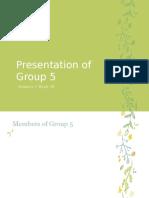 Presentation of Group 5