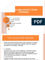 Cause and effect from smoking