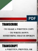 HOW TO WRITE A TRANSCRIPTION