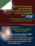 Praktik Profesional berdasarkan EBM