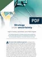 Mckinsey Quarterly - Strategy Under Uncertainty
