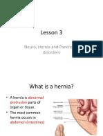 Hernia and pancreas neuro