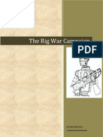 The Rig War Campaign