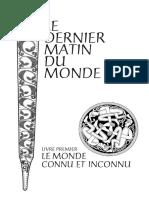 Le Dernier Matin Du Monde - Livre1