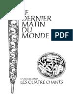 Le Dernier Matin Du Monde - Livre2