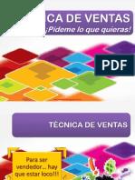 Técnica De Ventas - Pídeme Lo Que Quieras   -  diosestinta.blogspot.com