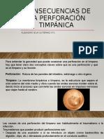 Consecuencias de la perforación timpánica