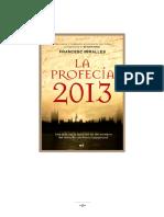 Francesc Miralles - La profecia 2013 Historia Literatura Universal -Martinez Roca (2009).pdf