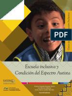 Escuela_Inclusiva_y_Condicion_del_Espect.pdf