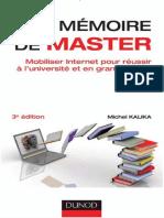 Kalika, Michel - Le mémoire de master _ Mobiliser Internet pour réussir à l'université et en grande école (2012, Dunod).pdf