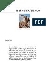 QUÉ ES EL CENTRALISMO