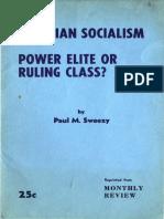 sweezy_MarxianSocialismPowerEliteorRulingClass.pdf