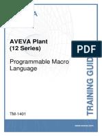 TM-1401 AVEVA Plant (12 Series) Programmable Macro Language (Basic) Rev 3.0