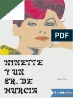 Ninette y un senor de Murcia - Miguel Mihura.pdf
