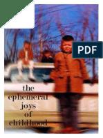 the ephemeral joys of childhood