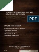 VALORACION ULTRASONOGRAFICA EN SITUACIONES ESPECIALES