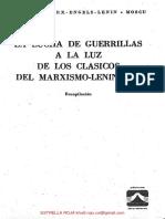 La lucha de guerrillas a la luz de los clasicos del marxismo leninismo